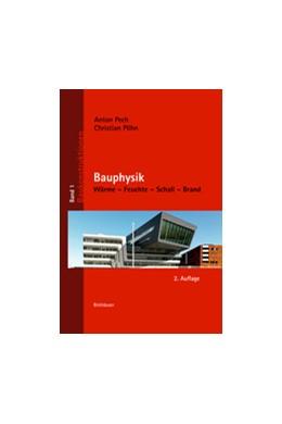 Abbildung von Pech / Pöhn | Bauphysik | 2. Auflage | 2017 | beck-shop.de
