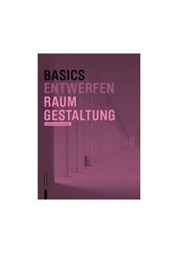 Abbildung von Pressel / Exner | Basics Raumgestaltung | 2. Aufl. | 2016