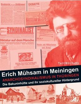 Abbildung von Hohmann | Erich Mühsam in Meiningen | 2015 | Ein historischer Überblick zum...