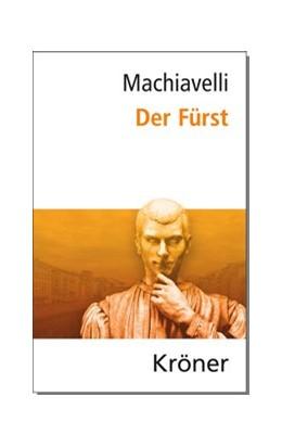 Abbildung von Machiavelli   Der Fürst   7. Auflage   2016   beck-shop.de