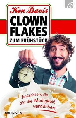Abbildung von Davis | Clownflakes zum Frühstück | 1. Auflage | 2016 | beck-shop.de