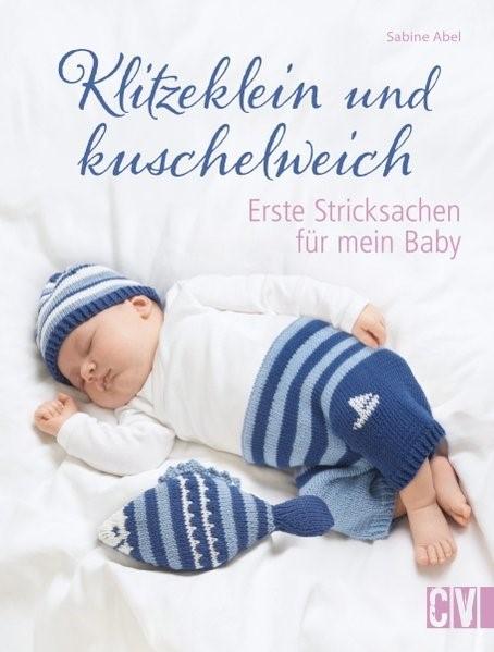 Klitzeklein und kuschelweich | Abel, 2016 | Buch (Cover)