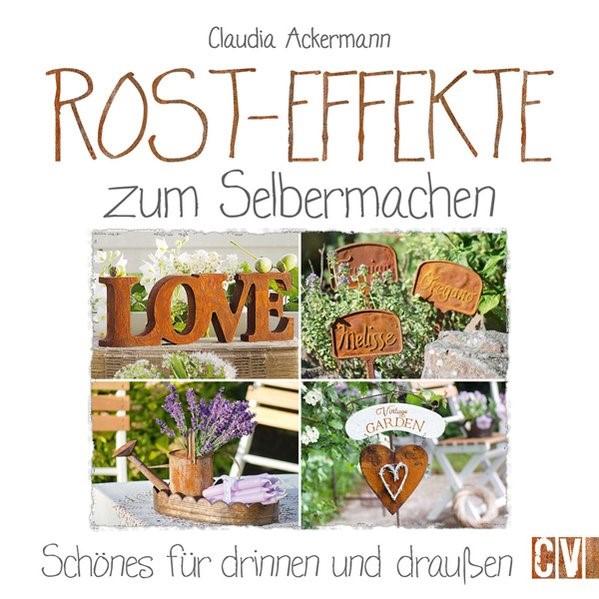 Rost-Effekte zum Selbermachen | Ackermann, 2016 | Buch (Cover)