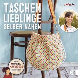 Abbildung von pattydoo | Taschenlieblinge selber nähen | 14. Auflage | 2020 | beck-shop.de