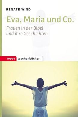 Abbildung von Wind   Eva, Maria und Co.   2016   Frauen in der Bibel und ihre G...