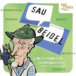 Abbildung von Schmitz / Pecher / Soiron | Saubeidel. Das moselfränkische Schimpfwortspiel für Mosel, Eifel und Hunsrück | 2016