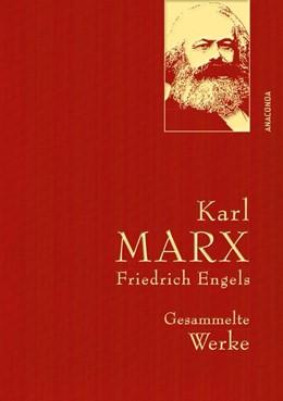 Abbildung von Marx / Engels / Lhotzky | Karl Marx / Friedrich Engels - Gesammelte Werke (Leinenausg. mit goldener Schmuckprägung) | 2016