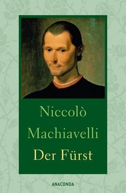 Abbildung von Machiavelli | Der Fürst | 1. Auflage | 2016 | beck-shop.de
