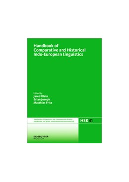 Abbildung von Klein / Joseph / Fritz | Handbook of Comparative and Historical Indo-European Linguistics | 2017 | An International Handbook | 41/1