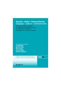 Abbildung von Jäger / Holly | Sprache - Kultur - Kommunikation / Language - Culture - Communication | 1. Auflage | 2016 | beck-shop.de