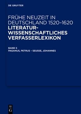 Abbildung von Kühlmann / Müller | Paganus, Petrus – Seusse, Johannes | 1. Auflage | 2016 | beck-shop.de