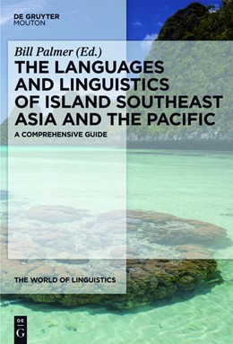 Abbildung von Palmer | The Languages and Linguistics of Island Southeast Asia and the Pacific | 1. Auflage | 2023 | 5 | beck-shop.de