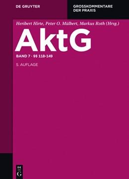 Abbildung von Butzke / Mülbert | Aktiengesetz: AktG, Band 7/1: §§ 118-130 | 5., neu bearbeitete Auflage | 2017