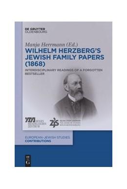 Abbildung von Herrmann   Wilhelm Herzberg's Jewish Family Papers (1868)   1. Auflage   2021   53   beck-shop.de