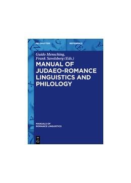 Abbildung von Mensching / Savelsberg | Manual of Judaeo-Romance Linguistics and Philology | 2021
