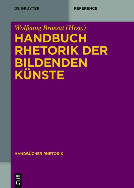 Handbuch Rhetorik der Bildenden Künste | Brassat, 2017 | Buch (Cover)