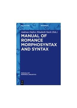 Abbildung von Dufter / Stark | Manual of Romance Morphosyntax and Syntax | 1. Auflage | 2017 | 17 | beck-shop.de
