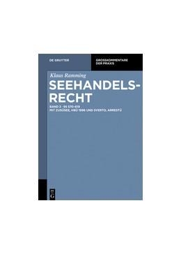 Abbildung von Ramming | Seehandelsrecht, Band 3: §§ 570 – 619 mit ZusÜSee, HBÜ 1996 und SvertO, ArrestÜ | 1. Auflage | 2022 | beck-shop.de
