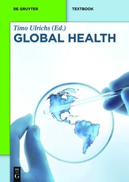 Abbildung von Ulrichs / Bonk | Global Health | 2019 | Eine Einführung in die Globale...