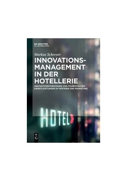 Abbildung von Schreyer | Innovationsmanagement in der Hotellerie | 2016 | Innovationsforschung von touri...