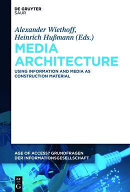 Abbildung von Wiethoff / Hussmann   Media Architecture   2017   Using Information and Media as...