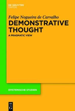 Abbildung von Nogueira de Carvalho   Demonstrative Thought   2016   A Pragmatic View   34
