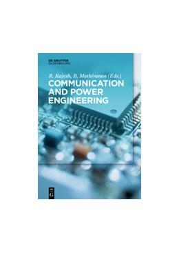 Abbildung von Rajesh / Mathivanan | Communication and Power Engineering | 1. Auflage | 2016 | beck-shop.de