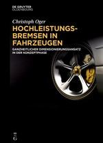Abbildung von Oger | Hochleistungsbremsen in Fahrzeugen | 2016