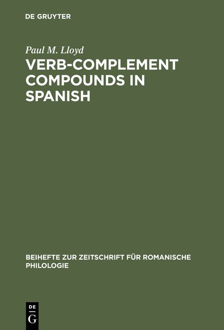 Verb-complement compounds in Spanish | Lloyd | Reprint 2015, 1968 | Buch (Cover)