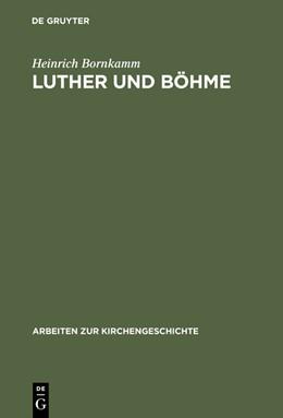 Abbildung von Bornkamm   Luther und Böhme   Reprint 2015   1925   2