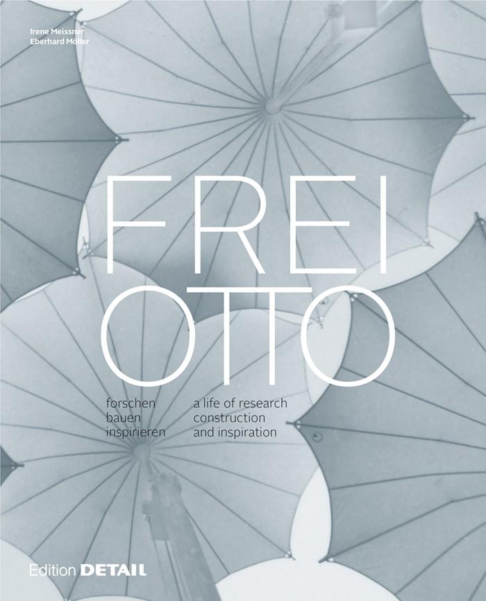 Abbildung von Meissner / Möller | Frei Otto | bilingual edition | 2015