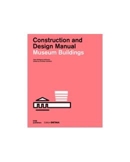 Abbildung von Schittich | Museum Buildings | 2016 | Construction and Design Manual