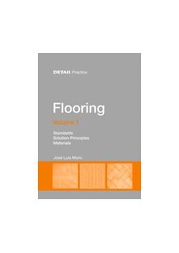 Abbildung von Moro | Flooring Volume 1 | 2016 | Standards, solution principles...