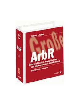 Abbildung von Dittrich / Tades / Mayr | Arbeitsrecht (ArbR) | Grundwerk mit 158. Ergänzungslieferung. Stand: 2015 | 2015 | Österreichisches, europäisches... | 39a