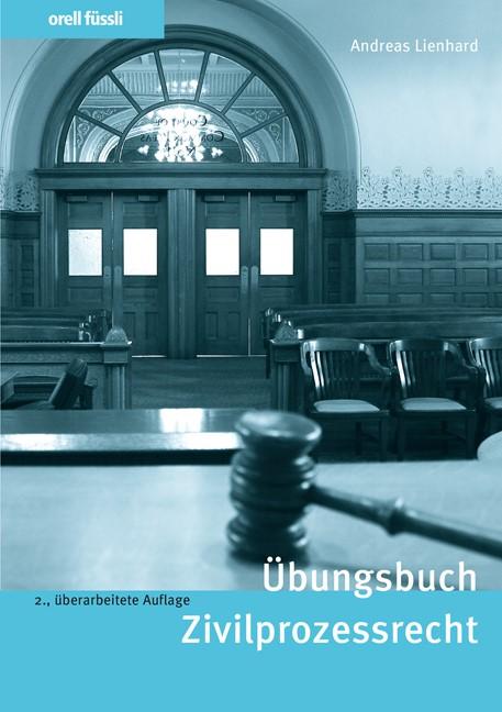 Übungsbuch Zivilprozessrecht | Lienhard, 2015 | Buch (Cover)