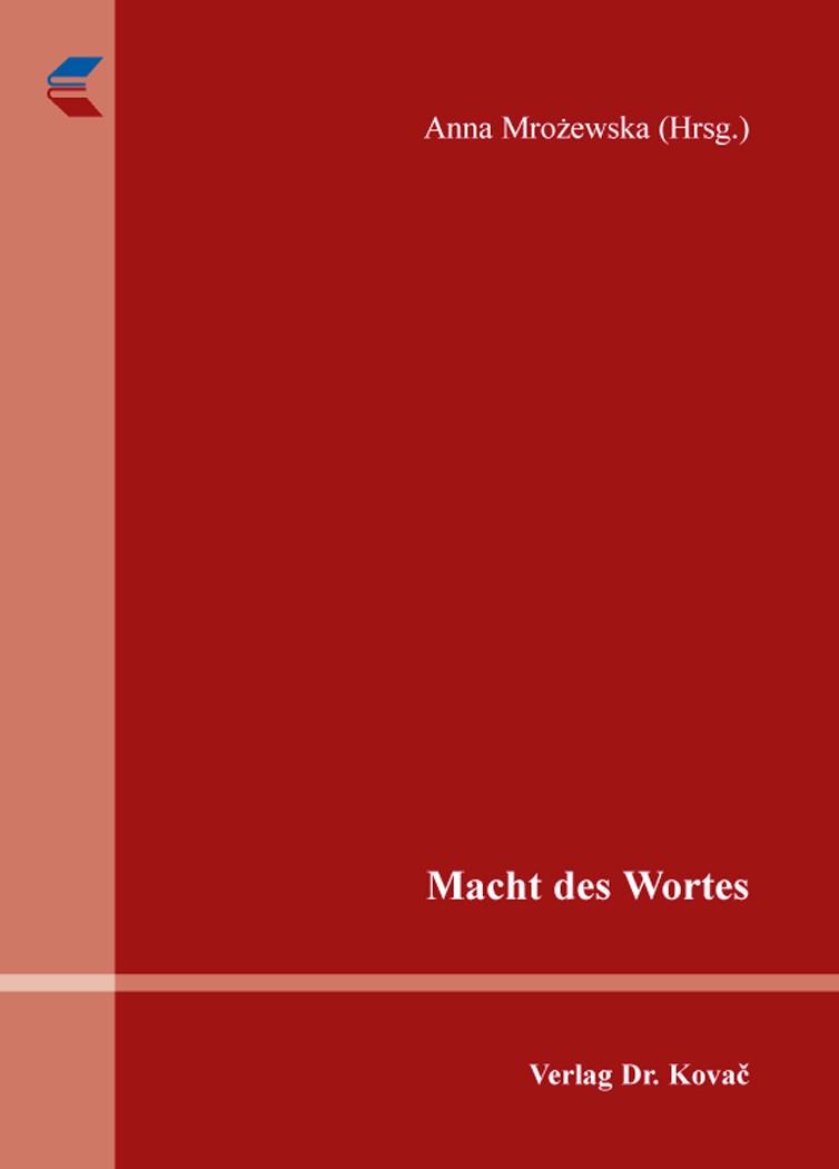 Macht des Wortes | Mrozewska, 2016 | Buch (Cover)