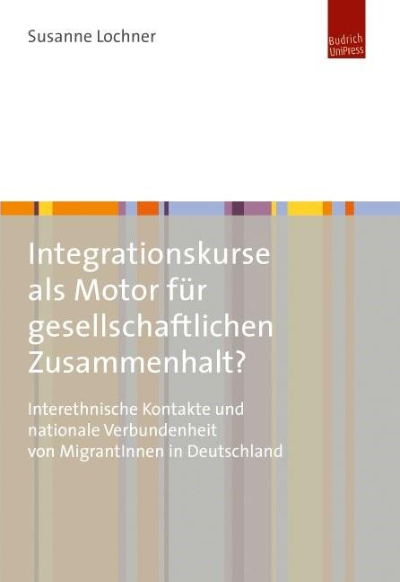 Integrationskurse als Motor für gesellschaftlichen Zusammenhalt? | Lochner, 2015 | Buch (Cover)