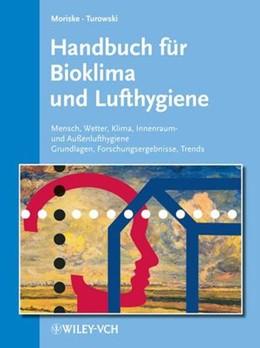 Abbildung von Moriske / Endlicher / Jendritzky / Salthammer | Handbuch für Bioklima und Lufthygiene | 1998 | Mensch - Wetter - Klima - Inne...