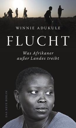 Abbildung von Adukule | Flucht | 1. Auflage | 2016 | beck-shop.de