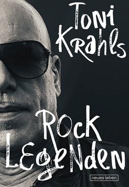 Abbildung von Krahl | Toni Krahls Rocklegenden | 2016