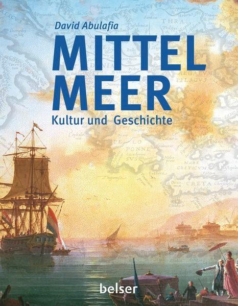 Mittelmeer | Abulafia, 2016 | Buch (Cover)