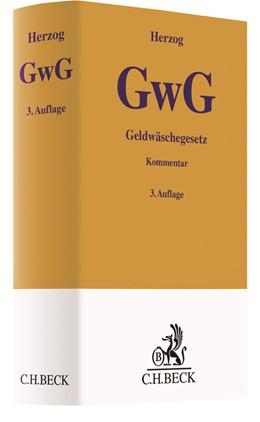 Abbildung von Herzog | Geldwäschegesetz (GwG) | 3. Auflage | 2018