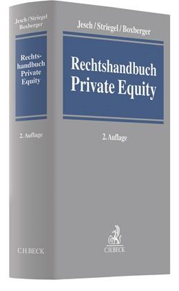 Abbildung von Jesch / Striegel / Boxberger   Rechtshandbuch Private Equity   2. Auflage   2020