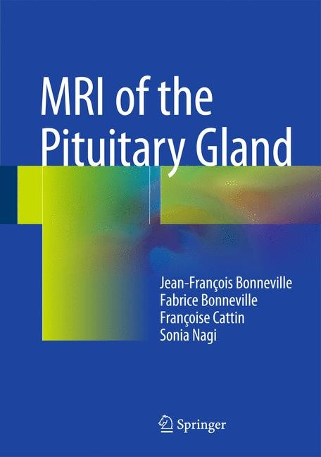 MRI of the Pituitary Gland | Bonneville / Cattin | 1st ed. 2016, 2016 | Buch (Cover)