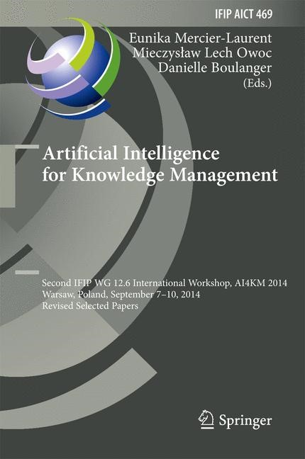 Artificial Intelligence for Knowledge Management | Boulanger / Mercier-Laurent / Owoc | 1st ed. 2015, 2016 | Buch (Cover)