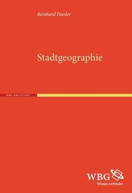 Abbildung von Paesler   Stadtgeographie   1. Auflage   2015   beck-shop.de