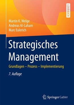 Abbildung von Welge / Al-Laham   Strategisches Management   7. Auflage   2017   beck-shop.de