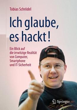 Abbildung von Schrödel | Ich glaube, es hackt! | 4., aktualisierte und erweiterte Auflage | 2016 | Ein Blick auf die irrwitzige R...