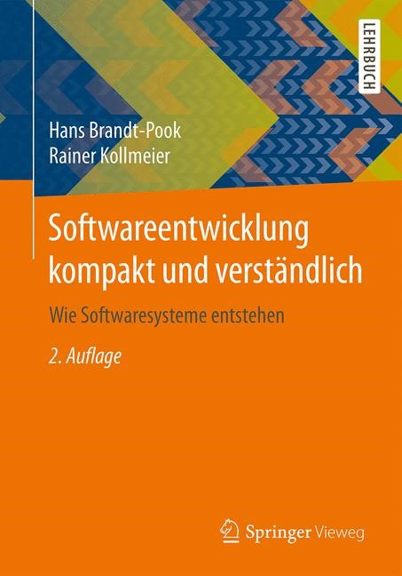 Softwareentwicklung kompakt und verständlich | Brandt-Pook / Kollmeier | 2., überarbeitete Auflage, 2016 | Buch (Cover)