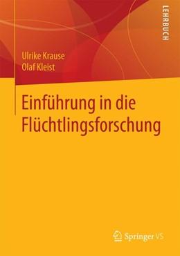 Abbildung von Krause / Hruschka | Einführung in die Flüchtlingsforschung | 2019